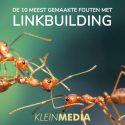 De 10 meest gemaakte fouten met linkbuilding